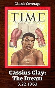 Cassius Clay: The Dream (Singles Classic)