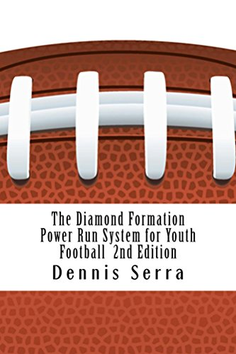 The Diamond Formation Power Run System for Youth Football: Second Edition (Diamond Football Formation compare prices)