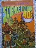Science Fiction of the 40's, Frederik (Ed); Greenberg, Martin Harry (Ed); Olander, Joseph (Ed) Pohl, 0380400979