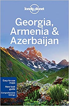 Georgia, Armenia and Azerbaijan - 5ed - Anglais