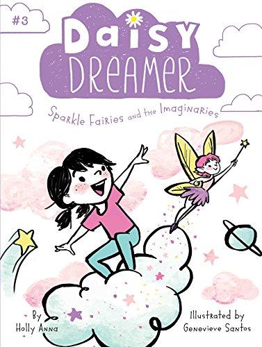 Sparkle Fairies and the Imaginaries (Daisy (Sparkle Series)