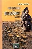 Image de Les Batailles de Bullecourt en 1917 (les Diggers du Premier Corps de l'Anzac dans la Bataille d'Arra