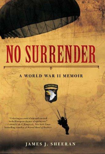 No Surrender: A World War II Memoir pdf