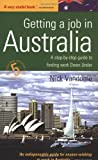 Getting a Job in Australia, Nick Vandome, 1857039211