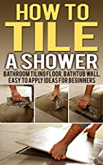 Tiling a shower not only makes it become durable but it's also a good way of making the whole place be gorgeous. This guide has been specifically designed for beginners who are opting to tile their showers and make them look great by themselv...