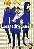 Landreaall Vol.17 (In Japanese)