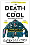 The Death of Cool, Gavin McInnes, 1451614187