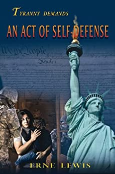 An Act of Self-Defense by [Lewis, Erne]