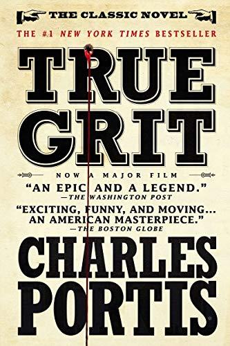True Grit: A Novel