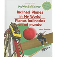 Inclined Planes in My World/Planos inclinados en mi mundo (My World of Science