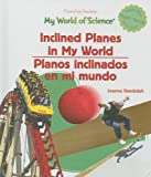Inclined Planes in My World, Joanne Randolph, 1404233245
