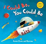 I Could Be, You Could Be, Karen Owen and Barroux, 1846867630