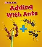 Adding with Ants (Animal Math)