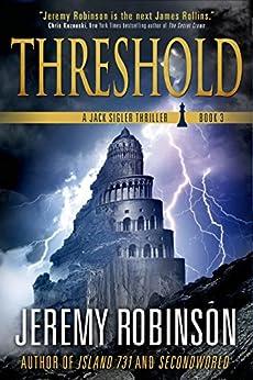 Threshold: A Jack Sigler Thriller by [Robinson, Jeremy]