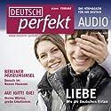Deutsch perfekt Audio - Wie die Deutschen flirten. 2/2011 Hörbuch von  div. Gesprochen von:  div.