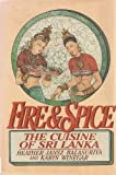 img - for Fire and Spice: The Cuisine of Sri Lanka book / textbook / text book