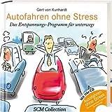 Autofahren ohne Stress: Das Entspannungs-Programm für unterwegs
