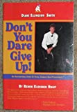 Don't You Dare Give Up, Renon Klossner Hulet, 1885640307