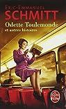 Odette Toulemonde et autres histoires par Schmitt