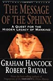 The-Message-of-the-Sphinx-A-Quest-for-the-Hidden-Legacy-of-Mankind