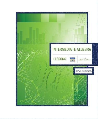 Intermediate Algebra 2nd Edition: Lessons pdf epub