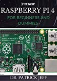 THE NEW RASPBERRY PI 4 FOR BEGINNERS AND DUMMIES