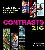Contrasts 21c: People & Places - Vietnam, Laos & Cambodia
