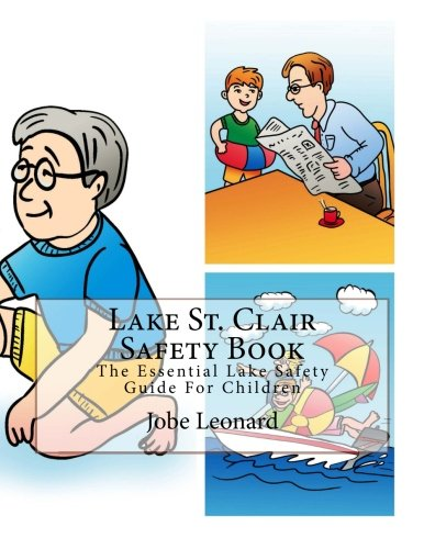 Download Lake St. Clair Safety Book: The Essential Lake Safety Guide For Children ePub fb2 ebook