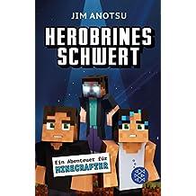 Herobrines Schwert: Ein Abenteuer für Minecrafter (German Edition)