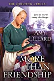 More Than Friendship (A Quilting Circle Novella Book 1)