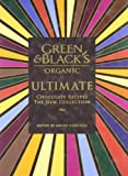 Green & Black's Ultimate Chocolate Recipes: The New Collection