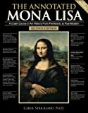 The Annotated Mona Lisa: A Crash Course in Art History from Prehistoric to Post-Modern, Carol Strickland, 0740768727