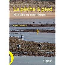 La pêche à pied: Histoire et techniques (French Edition)