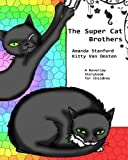 img - for The SuperCat Brothers book / textbook / text book