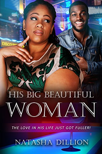 Search : His Big Beautiful Woman: A BBW Millionaire African American Romance