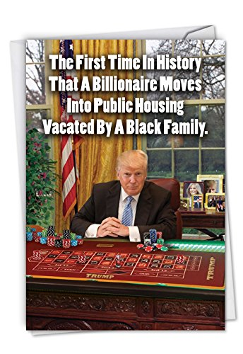 - First Time In History: Hilarious Birthday Greeting Card Featuring Trump Behind a Casino Table in the White House, with Envelope. C3952BDG