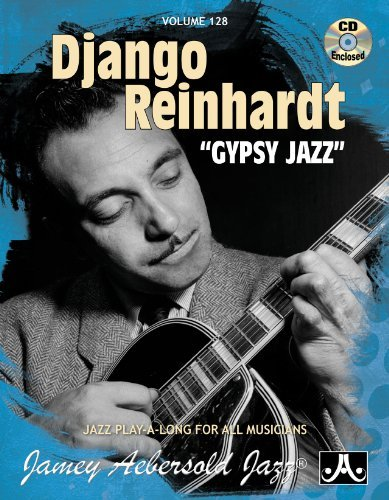 Read Online By Jamey Aebersold Play-A-Long Series, Volume 128: Django Reinhardt - Gypsy Jazz (Book & CD Set) (Pap/Com) [Paperback] pdf