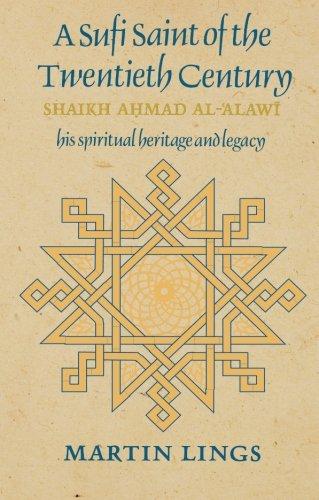 A Sufi Saint of the Twentieth Century: Shaikh Ahmad al-Alawi (Golden Palm)