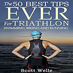 The 50 Best Tips Ever for Triathlon Swimming, Biking, and Running