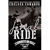 Final Ride: Hellions Motorcycle Club (Hellions Ride Book 9)