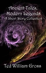 Ancient Tales, Modern Legends