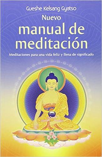 Nuevo Manual De Meditación de Gueshe Ke 23 ene 2014 Tapa ...