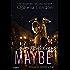 Someday Maybe (Definitely Maybe series Book 2)