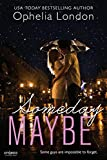 Someday Maybe (Definitely Maybe series Book 2)
