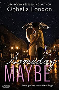 Someday Maybe (Definitely Maybe series Book 2) by [London, Ophelia]
