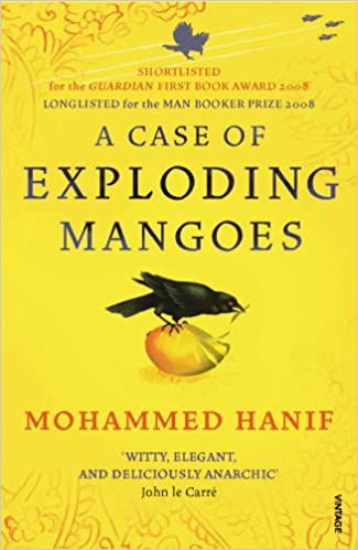 A Case of Exploding Mangoes: Amazon co uk: Mohammed Hanif