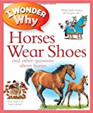 I Wonder Why Horses Wear Shoes, Jackie Gaff, 0753465574
