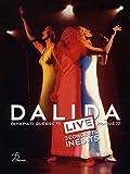 Dalida - Live - 3 concerts inédits : Olympia 1971, Québec 1975, Prague 1977 [Édition Collector]