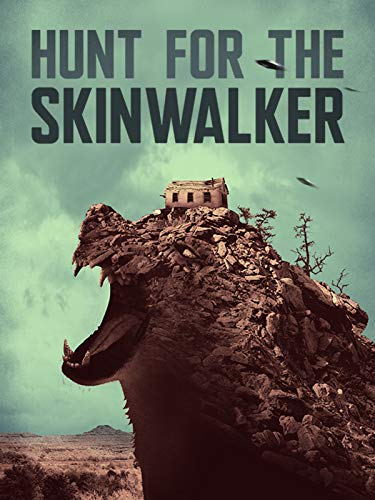 - Hunt for the Skinwalker