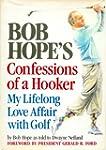 Bob Hope's Confessions of a Hooker: M...